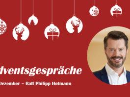 Adventsgespräche – 17. Dezember; Mit Ralf Philipp Hofmann, Drake Star Partners