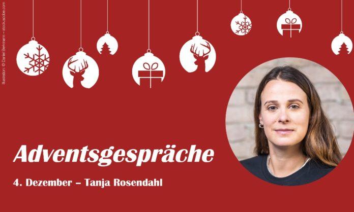 Adventsgespräche – 4. Dezember mit Tanja Rosendahl, F-Log Ventures